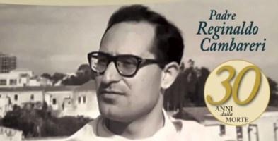 Padre Reginaldo Cambareri, trent'anni fa la scomparsa di un «profeta dei nostri tempi»
