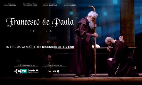 Il colossal musical Francesco De Paula l'Opera questa sera in onda su LaC Tv