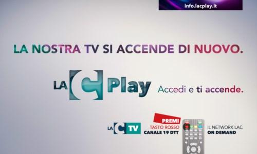 LaC Play: nasce la nuova offerta digitale del Network LaC