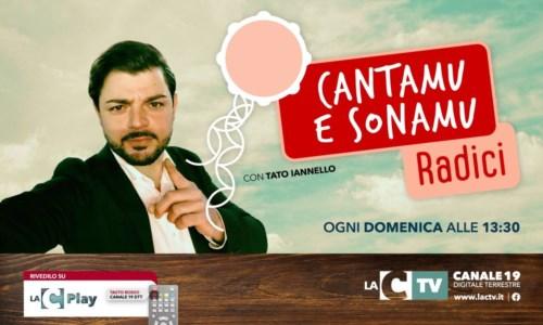 Cantamu e sonamu - Radici, nuova puntata del format di LaC tv che racconta la Calabria in musica