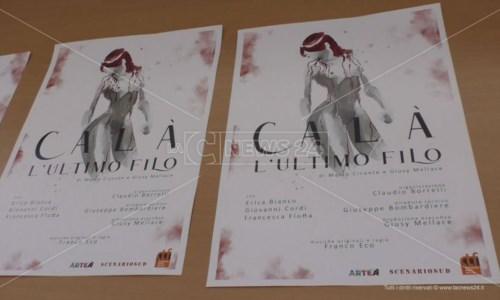 """Al Campania Teatro Festival il debutto di """"Calà-l'ultimo filo"""": uno spettacolo tutto crotonese"""