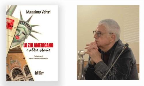 """""""Lo zio americano"""", il libro scritto da Massimo Veltri: tra ricordi del passato e visione del futuro"""