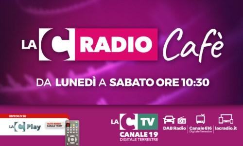 Parte LaC Radio Cafè estate, tutti i giorni dal lunedì al sabato alle 10:30: LA DIRETTA