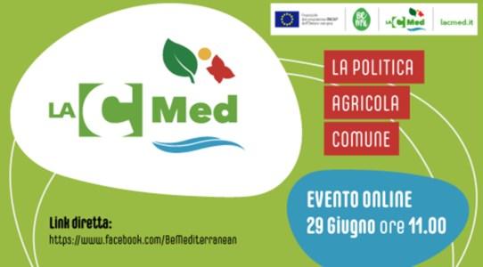 LaC Med, ultimo appuntamento con i seminari sulla Politica agricola comune
