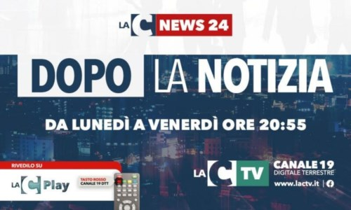 Parte questa sera Dopo la notizia, la nuova striscia di approfondimento giornalistico di LaC Tv