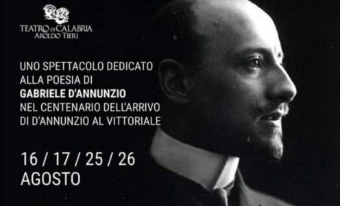 EventiTeatro di Calabria: a Catanzaro in scena uno spettacolo dedicato a D'Annunzio