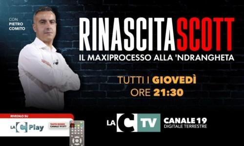 Il maxiprocesso alla 'ndranghetaRinascita Scott, giovedì sera alle 21.30 ritorna su LaC Tv il format condotto da Pietro Comito - VIDEO