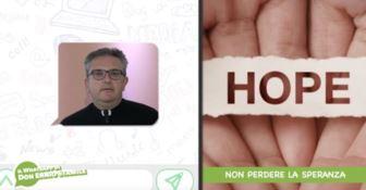 «Non perdete la speranza»: il WhatsApp di don Ennio Stamile