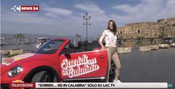 """Debutta oggi su LaC Tv """"Sorridi… sei in Calabria"""""""