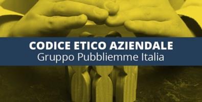 Impresa e valori: il Gruppo Pubbliemme adotta il Codice etico