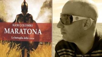 """""""Maratona. La battaglia della corsa"""": pubblicato il saggio di Igor Colombo"""