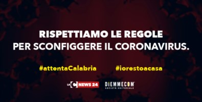 #attentaCalabria, sconfiggiamo il coronavirus. Parte la campagna di comunicazione LaC News24
