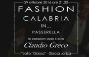 """A Gioiosa Jonica l'evento """"Fashion, la Calabria… in passerella"""""""